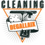Degallaix Cleaning